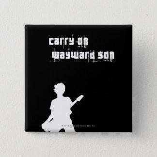 Carry On Wayward Son Pinback Button