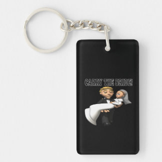 Carry The Bride 2 Double-Sided Rectangular Acrylic Keychain