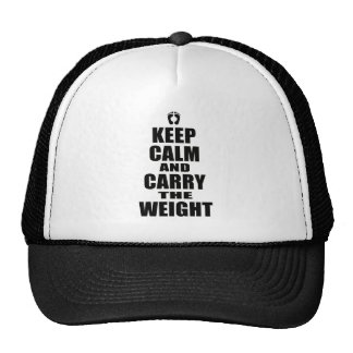 Carry The Weight Trucker Hat