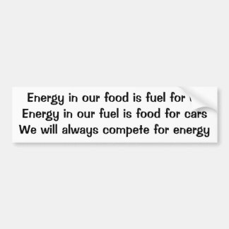 Cars and people will always compete for energy bumper sticker
