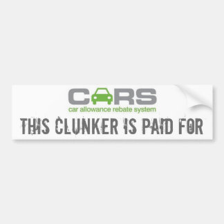 cars, this clunker is paid for bumper sticker