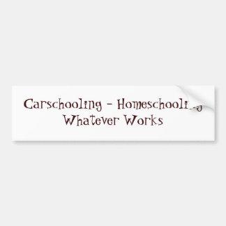 Carschooling - Homeschooling lo que trabaja Pegatina De Parachoque