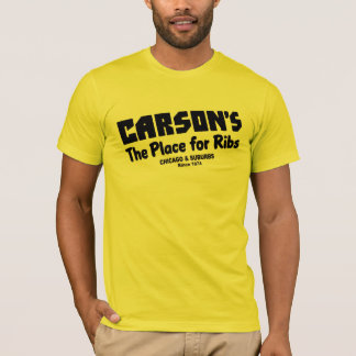 Carson's, the place for Ribs, Chicago and suburbs T-Shirt