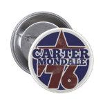 Carter Mondale 76 Pinback Buttons