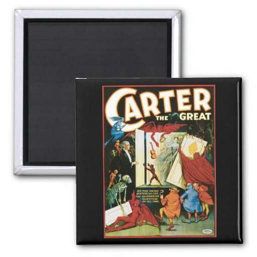 Carter The Great ~ Do The Dead Materialize? Fridge Magnet