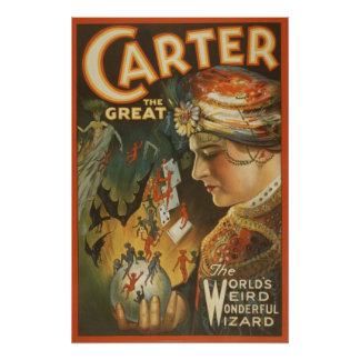 Carter the Great - The World's Weird Wizard Poster