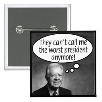 Carter: They can't call me the worst! Pinback Button