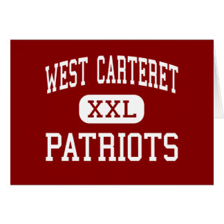 Carteret del oeste - patriotas - alto - ciudad de  felicitaciones