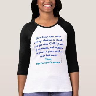 Cartilage - Yeah, that's why I'm vegan T-Shirt