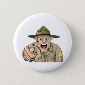 Cartoon angry army drill sergeant shouting pinback button