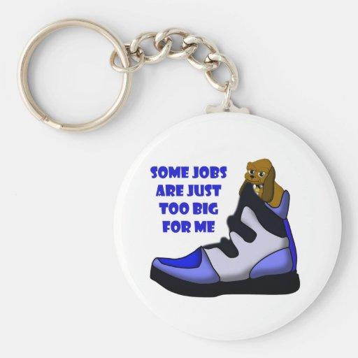 Cartoon beagle in big shoe, job is too big for me key chain