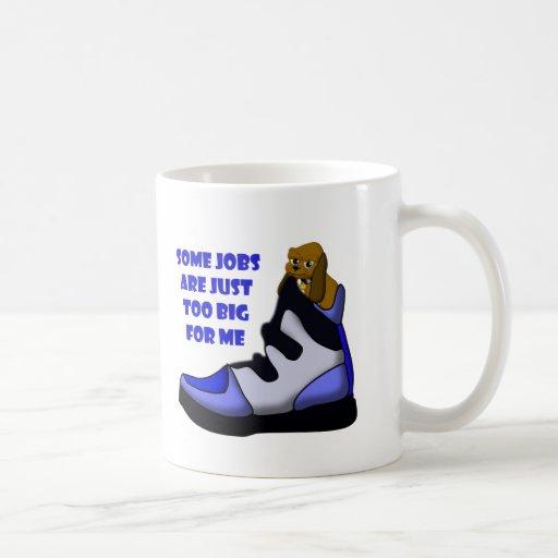 Cartoon beagle in big shoe, job is too big for me coffee mugs