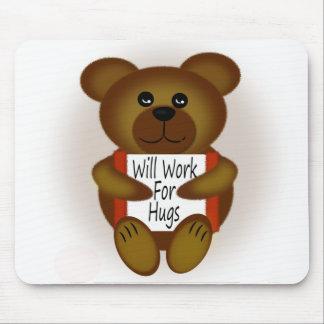 Cartoon Bear Will Work For Hugs Mouse Pad