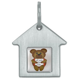 Cartoon Bear Will Work For Kisses Pet Name Tag