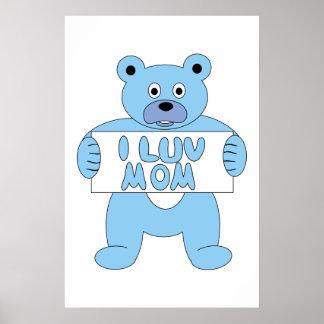 Cartoon Blue Bear I Luv Mom (I Love Mom) Poster