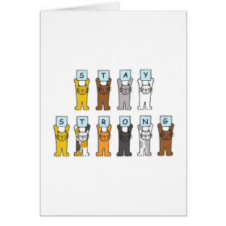 cartoon cats stay strong encouragement. greeting card