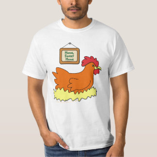Cartoon Chicken in Nest Home Sweet Home T-Shirt