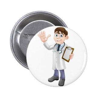 Cartoon Doctor Holding Clipboard Pinback Buttons