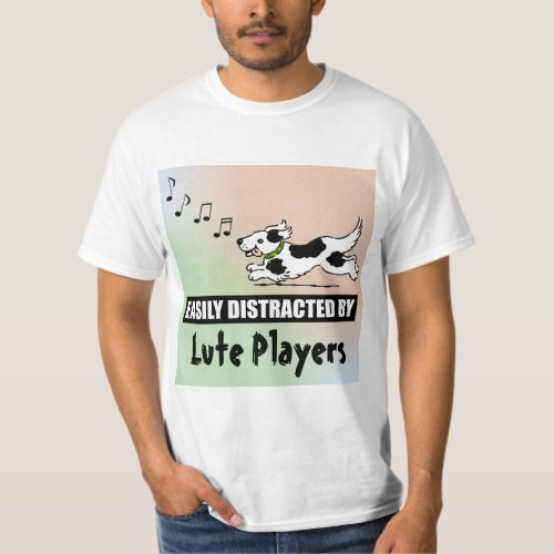 Cartoon Dog Easily Distracted by Lute Players Music Notes Value T-Shirt