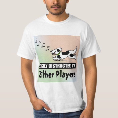 Cartoon Dog Easily Distracted by Zither Players Music Notes Value T-Shirt