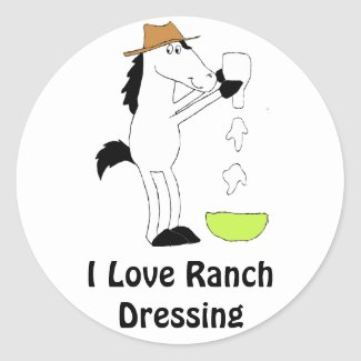 Cartoon Horse With Ranch Dressing Classic Round Sticker