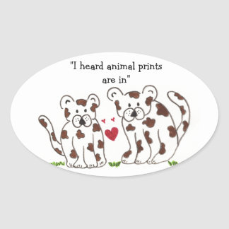 Cartoon Leopards with Cute Saying Oval Sticker