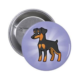 Cartoon Miniature Pinscher / Manchester Terrier Pinback Button