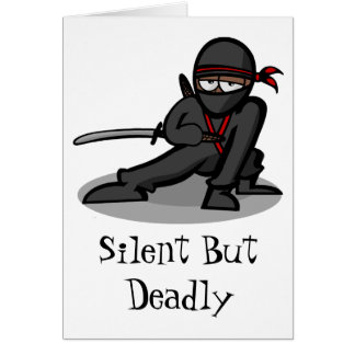 "Cartoon Ninja  Warrior ""silent but Deadly"" Card"