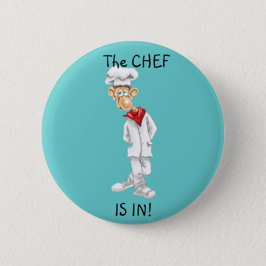 Cartoon of Chef with funny sayings Pinback Button