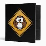 Cartoon Owl Warning Sign 3 Ring Binder