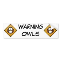 Cartoon Owl Warning Sign Bumper Sticker