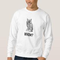 Cartoon Owl Whom Funny Sweatshirt