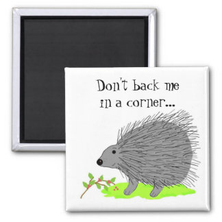 Cartoon Porcupine with Saying Magnet