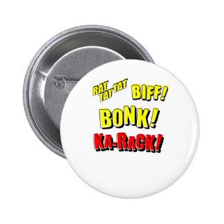 Cartoon RAT TAT TAT, BIFF! BONK! KA-RACK! Buttons
