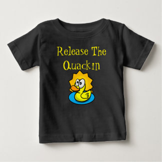 "Cartoon Rubber Ducky ""Release The Quackin"" Baby T-Shirt"