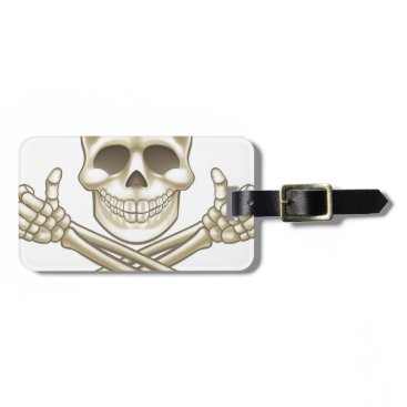 Cartoon Skull and Crossbones Pirate Thumbs Up Bag Tag
