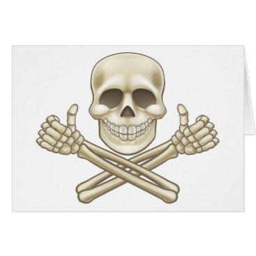 Halloween Themed Cartoon Skull and Crossbones Pirate Thumbs Up Card