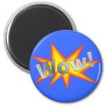 Cartoon WOW 2 Inch Round Magnet