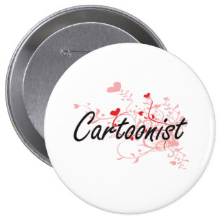 Cartoonist Artistic Job Design with Hearts 4 Inch Round Button
