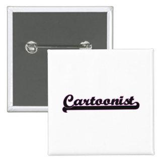 Cartoonist Classic Job Design 2 Inch Square Button