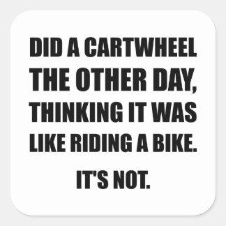 Cartwheel Like Riding Bike Square Sticker
