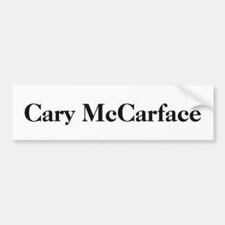 Cary McCarface Bumper Sticker