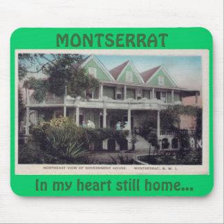 Casa del gobierno. MONTSERRAT, en mi oye… Mousepad
