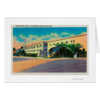 Casa Del Rey Hotel at the Beach, Santa Cruz Card