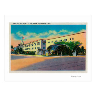Casa Del Rey Hotel at the Beach, Santa Cruz Postcard