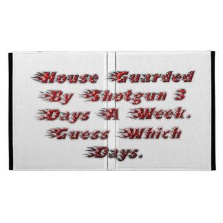 Casa guardada por la escopeta 3 días a la semana
