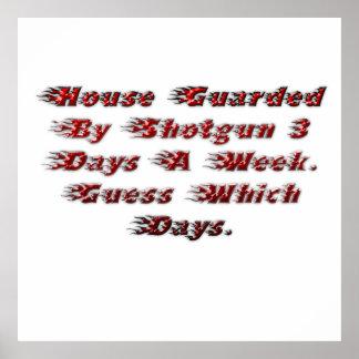Casa guardada por la escopeta 3 días a la semana póster