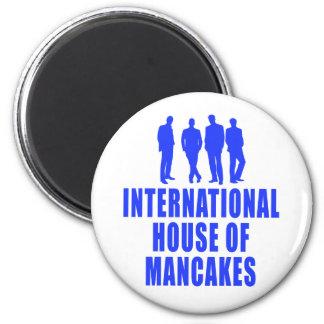 Casa internacional de Mancakes Imán Redondo 5 Cm