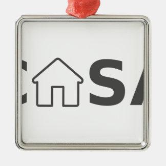 Casa Metal Ornament