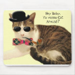 ¿Casanova, ey bebé, Ya quiere al gato alrededor? C Tapetes De Raton